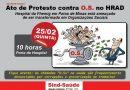 Ato de protesto contra OS no Hospital Regional Antônio Dias