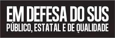 EM DEFESA DO SUS1